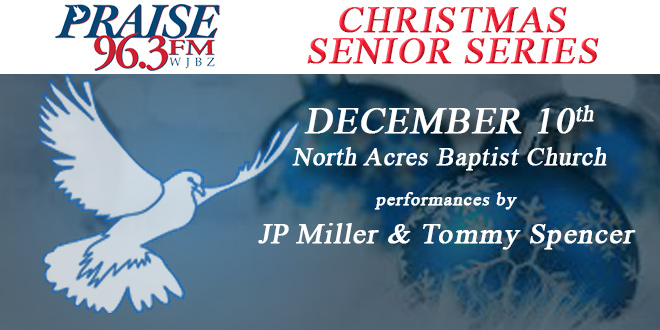 Praise 96.3 Christmas Senior Series on December 10th