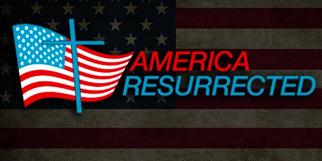 New Show – America Resurrected!
